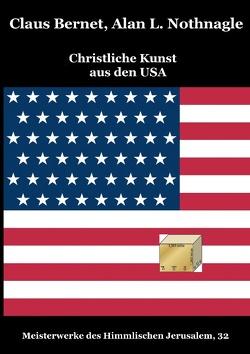 Christliche Kunst aus den USA von Bernet,  Claus, Nothnagle,  Alan L.