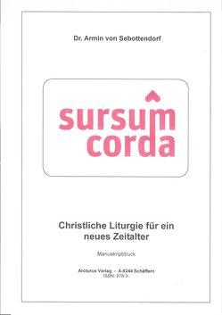 Christliche Liturgie für ein neues Zeitalter von Dr. Sebottendorf,  Armin