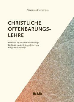 Christliche Offenbarungslehre von Klausnitzer,  Wolfgang