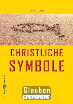 Christliche Symbole von Rose,  Heidi