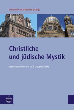Christliche und jüdische Mystik von Markschies,  Christoph