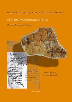 Christliche Wandmalereien in Syrien von Schmidt,  Andrea Barbara, Westphalen,  Stephan