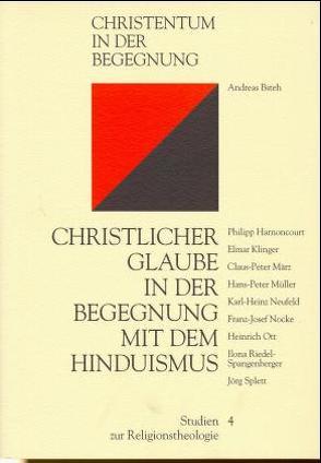 Christlicher Glaube in der Begegnung mit dem Hinduismus von Bsteh,  Andreas, Harmoncourt,  P H, Klinger,  E, März,  C P