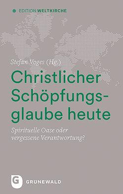 Christlicher Schöpfungsglaube heute von Voges,  Stefan