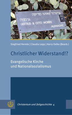 Christlicher Widerstand!? von Hermle,  Siegfried, Lepp,  Claudia, Oelke,  Harry