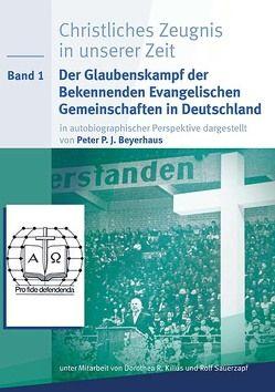 Christliches Zeugnis in unserer Zeit von Beyerhaus,  Peter, Killus,  Dorothea, Sauerzapf,  Rolf