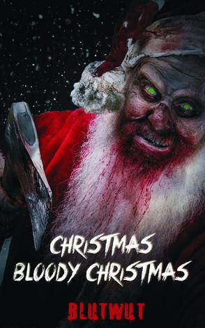 Christmas, Bloody Christmas von Blackland,  Rob, Maniac,  Marco, Mertens,  J., Pawlowski,  Jacqueline, Pjotr,  X, Rises,  Jean, Steinmetz,  Mario, Tear,  Asmodina, Teratos,  Moe, Wintersun,  Elli