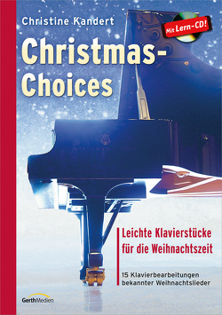 Christmas-Choices (Notenausgabe + CD) von Kandert,  Christine
