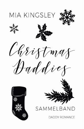 Christmas Daddies von Kingsley,  Mia