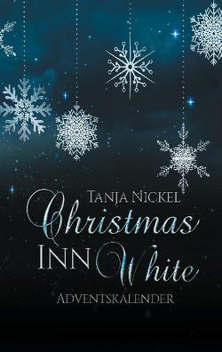 Christmas Inn White von Nickel,  Tanja