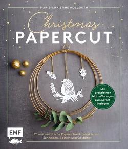 Christmas Papercut – Weihnachtliche Papierschnitt-Projekte zum Schneiden, Basteln und Gestalten von Hollerith,  Marie-Christine