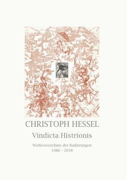 Christoph Hessel – Vindicta Histrionis von Bulla,  Jürgen, Hessel,  Christoph, Strobl,  Andreas