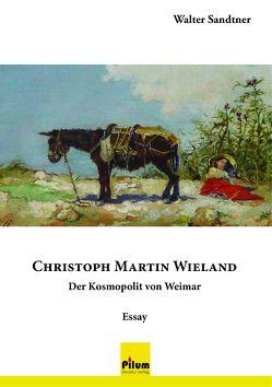 Christoph Martin Wieland von Sandtner,  Walter
