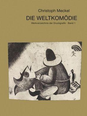 Christoph Meckel – Die Weltkomödie
