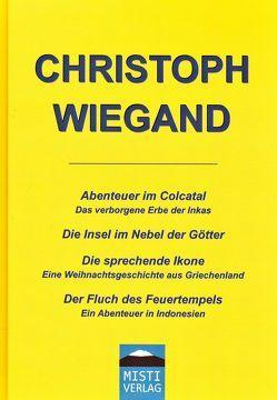 Christoph Wiegand Jubiläumsausgabe von Bock,  Natascha, Fuchs,  Johannes, Steinberg,  Jonas, Wiegand,  Christoph