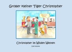 Christopher im Wilden Westen von Hüneke,  Eddi