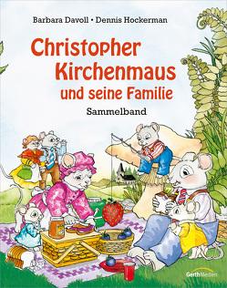 Christopher Kirchenmaus und seine Familie von Davoll,  Barbara, Hockerman,  David