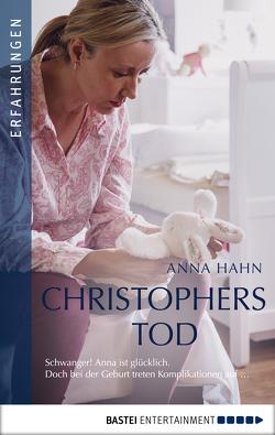 Christophers Tod von Hahn,  Anna