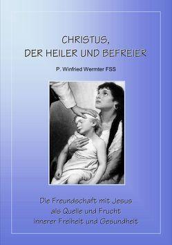 Christus, der Heiler und Befreier von Wermter,  Winfried