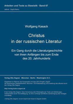 Christus in der russischen Literatu von Kasack,  Wolfgang