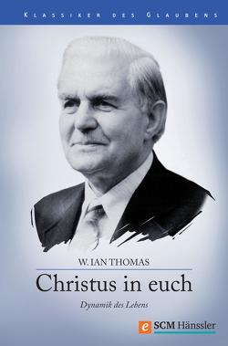Christus in Euch von Thomas,  W. Ian