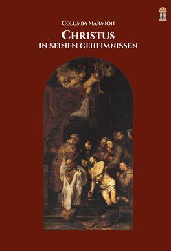 Christus in seinen Geheimnissen von Marmion,  Columba