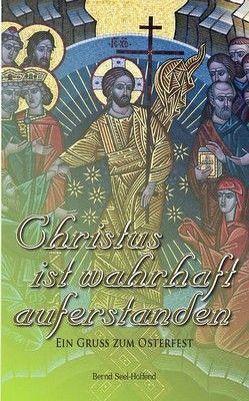 Christus ist wahrhaft auferstanden – Nr. 547 von Seel Hoffend,  Bernd