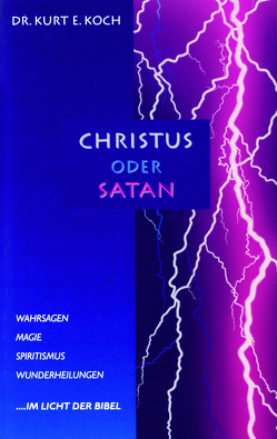 Christus oder Satan von Koch,  Kurt E