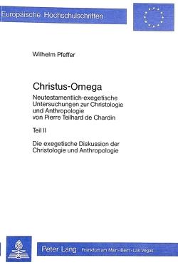 Christus – Omega von Pfeffer,  Wilhelm