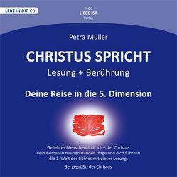 Christus spricht – Deine Reise in die 5. Dimension von Müller,  Petra