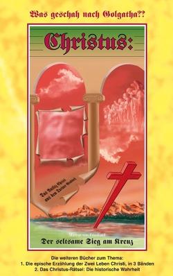 Christus: Was geschah nach Golgatha? von Friedland,  Markus von