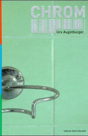 Chrom von Augstburger,  Urs