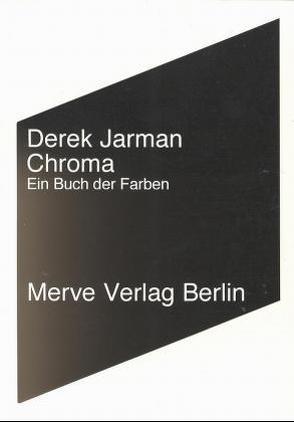 Chroma von Carstens,  Almuth, Jarman,  Derek