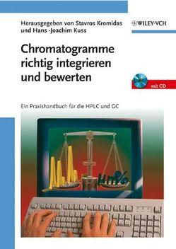 Chromatogramme richtig integrieren und bewerten von Kromidas,  Stavros, Kuss,  Hans -Joachim