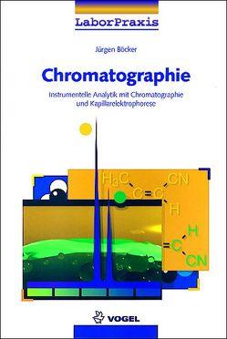 Chromatographie von Böcker,  Jürgen