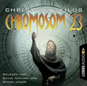 Die Chromosom 23-Verschwörung von Gailus,  Christian, Jäger,  Simon, Nathan,  David