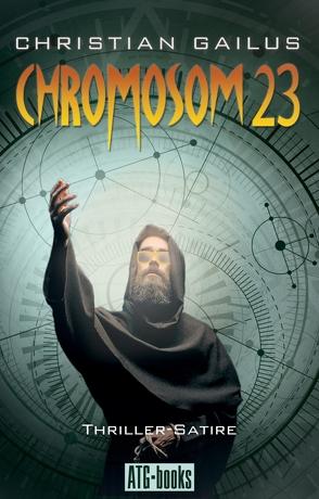 CHROMOSOM 23 von Gailus,  Christian