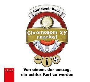 Chromosom XY ungelöst von Koch,  Christoph