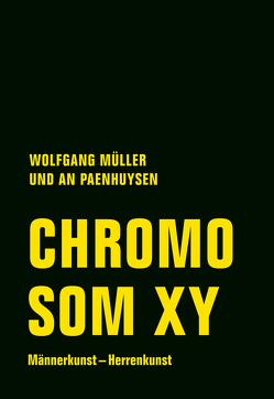 Chromosom XY von Andryczuk,  Hartmut, Chluba,  Daniel, Mueller,  Wolfgang, Paenhuysen,  An, Roth,  Dieter, Tom Kummer,  Tom Skapoda