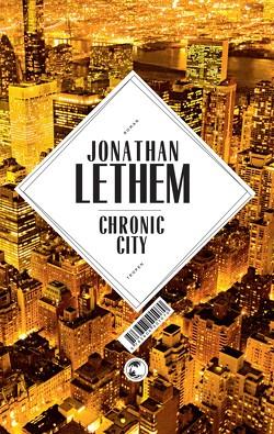 Chronic City von Lethem,  Jonathan, Maass,  Johann Ch, Zöllner,  Michael