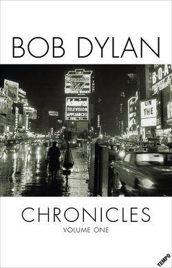 Chronicles von Dylan,  Bob, Henschel,  Gerhard, Passig,  Kathrin