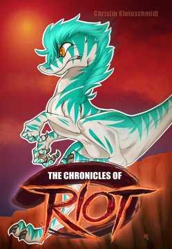 Chronicles of Riot von Kleinschmidt,  Christin