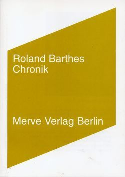 Chronik von Barthes,  Roland, Köller,  Mira