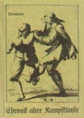 Chronik alter Kampfkünste von Auerswald,  Fabian von, Dürer,  Albrecht, Ott, Paschen,  Johann G, Petter,  Nicolaes