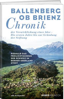 Chronik Ballenberg von Ritschard,  Urs