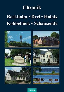 Chronik Bockholm, Drei, Holnis, Kobbellück, Schausende von Henningsen,  Telsche