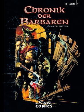 Chronik der Barbaren 1 von Mitton,  Jean-Yves