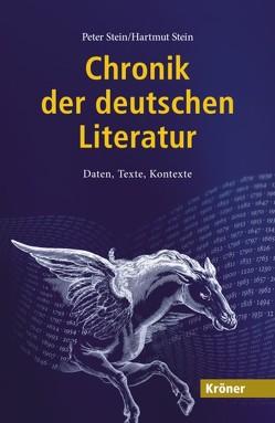 Chronik der deutschen Literatur von Stein,  Hartmut, Stein,  Peter
