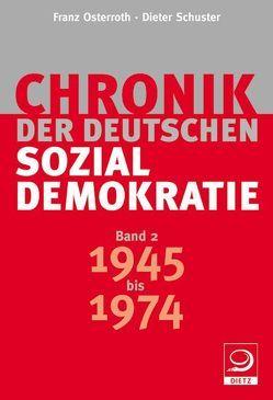 Chronik der deutschen Sozialdemokratie von Osterroth,  Franz, Schuster,  Dieter
