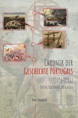 Chronik der Geschichte Portugals (1096-1986) von Friedrich,  Dirk